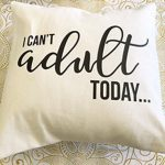 I Can't Adult Pillow