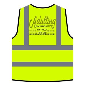 Adulting Yellow Safety Jacket Vest