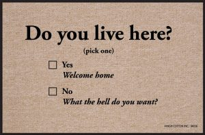 Do You Live Here? - Door Mat