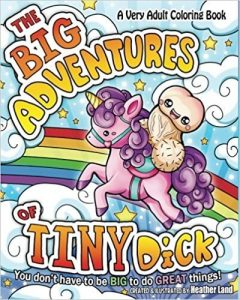 The Big Adventures of Tiny Dick Adult Coloring Book